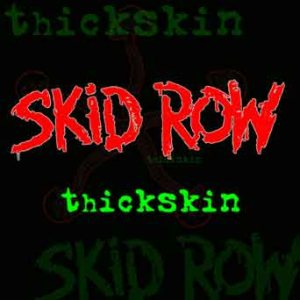 Skid Row - Thickskin cover art