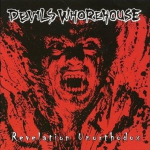 Devil's Whorehouse - Revelation Unorthodox cover art
