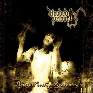 Hooded Priest - Devil Worship Reckoning cover art