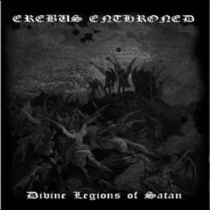 Erebus Enthroned - Devine Legions of Satan cover art