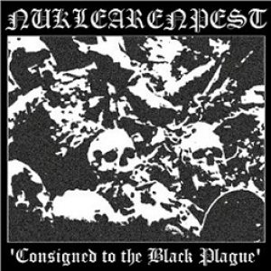 Nuklearenpest - Consigned to the Black Plague cover art
