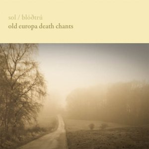 Blodtru - Old Europa Death Chants cover art