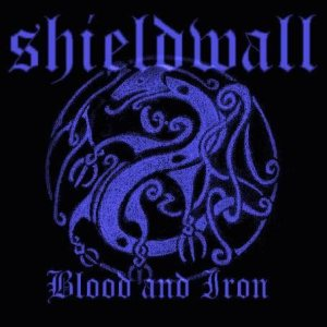 Shieldwall - Blood and Iron cover art