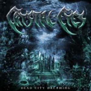 Crystal Eyes - Dead City Dreaming cover art