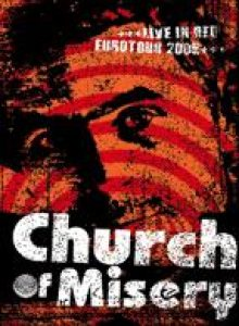 Church of Misery - Live in Red, Eurotour 2005 cover art