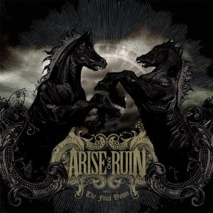 Arise and Ruin - The Final Dawn cover art