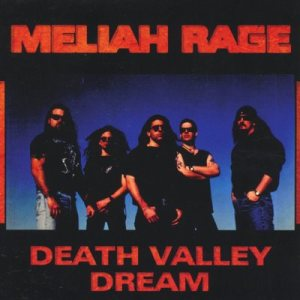 Meliah Rage - Death Valley Dream cover art