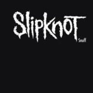 Slipknot - Snuff cover art