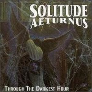 Solitude Aeturnus - Through the Darkest Hour cover art