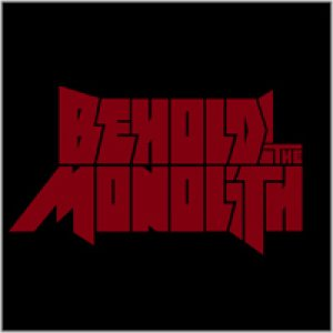 Behold! The Monolith - Behold! the Monolith cover art