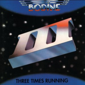 Bodine - Three Times Running cover art