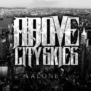 Above City Skies - Alone cover art