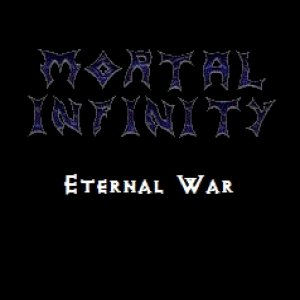 Mortal Infinity - Eternal War cover art