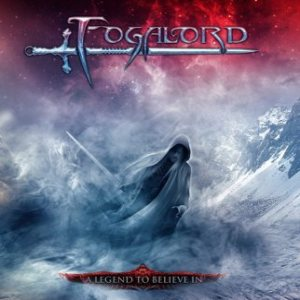 Fogalord - A Legend to Believe In cover art