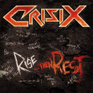 Crisix - Rise...Then Rest cover art