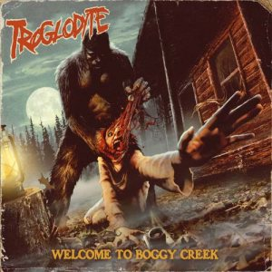 Troglodyte - Welcome to Boggy Creek cover art