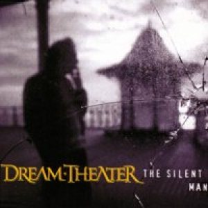 Dream Theater - The Silent Man cover art