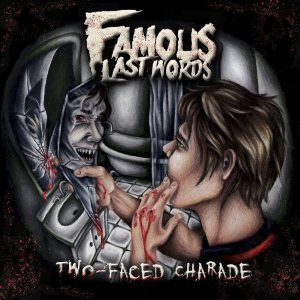 Famous Last Words - Two-Faced Charade cover art