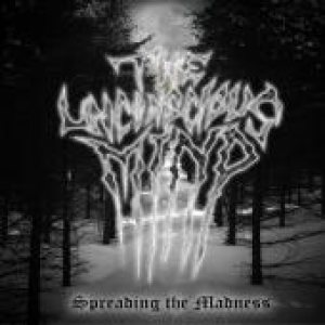 The Unconscious Mind - Spreading the Madness cover art