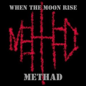 Methad - When the Moon Rise cover art