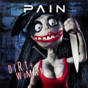 Pain - Dirty Woman cover art