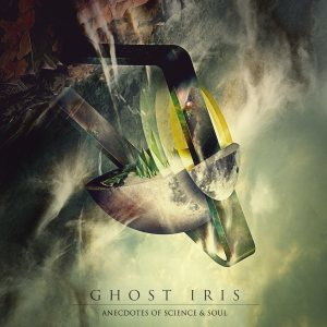 Ghost Iris - Anecdotes of Science & Soul cover art
