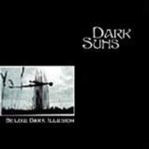 Dark Suns - Below Dark Illusion cover art