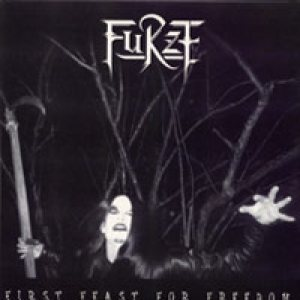 Furze - First Feast For Freedom [EP] [Black Metal] - Metal Kingdom