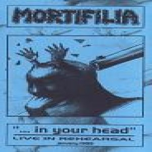 Mortifilia - ... in your head cover art