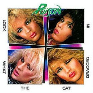 Poison - Look What the Cat Dragged In cover art
