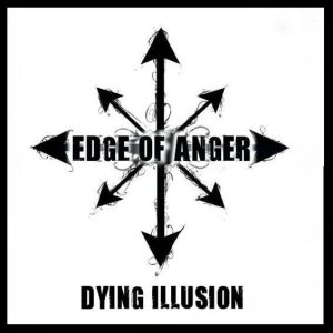Edge of Anger - Dying Illusion cover art