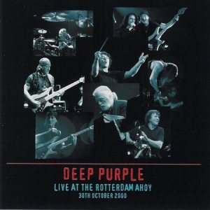 Deep Purple - Live At the Rotterdam Ahoy: 30th October 2000 cover art