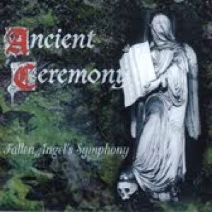 Ancient Ceremony - Fallen Angel's Symphony cover art