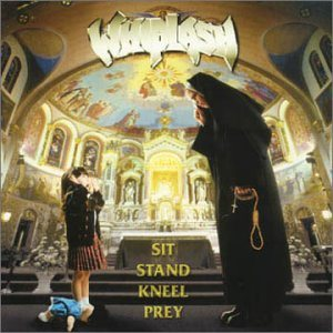Whiplash - Sit Stand Kneel Prey cover art