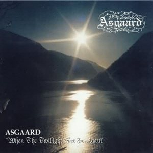 Asgaard - When the Twilight Set in Again cover art
