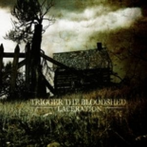 Trigger the Bloodshed - Laceration cover art