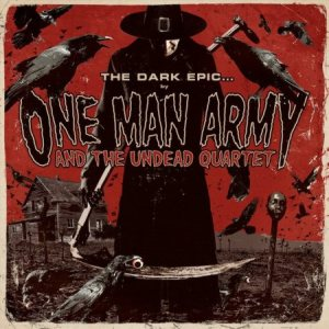 One Man Army and the Undead Quartet - The Dark Epic cover art