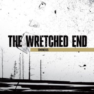 The Wretched End - Ominous cover art