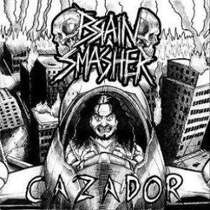 Brain Smasher - Cazador cover art