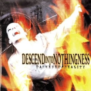 Descend Into Nothingness - Darkened Reality cover art