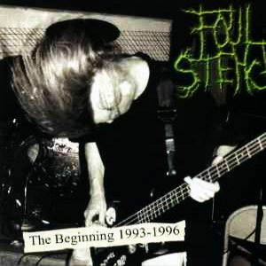 Foul Stench - The Beginning 1993-1996 cover art