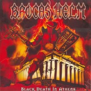 Brocas Helm - Black Death in Athens cover art
