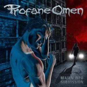 Profane Omen - Beaten into Submission cover art