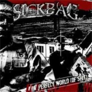 Sickbag - A Perfect World (of Shit) cover art