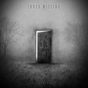 Inner Missing - The Age of Silence cover art