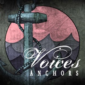 Voices - Anchors cover art