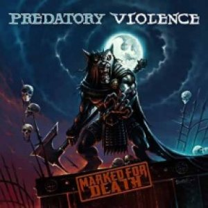 Predatory Violence - Marked for Death cover art