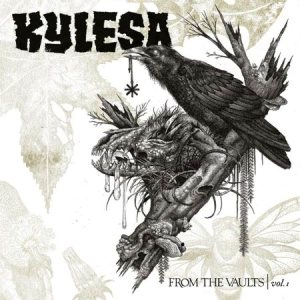 Kylesa - From the Vaults, Vol. 1 cover art