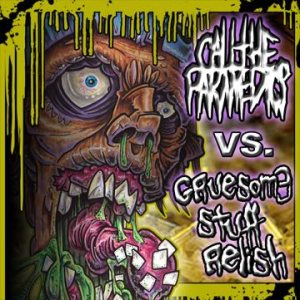 Gruesome Stuff Relish - Call the Paramedics vs. Gruesome Stuff Relish cover art