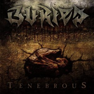 Buried - Tenebrous cover art